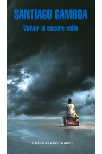 volver-al-oscuro-valle-9789588979267-rhmc