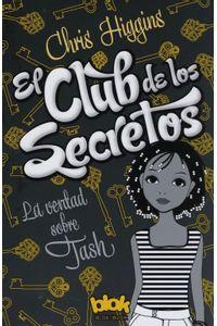 lib-la-verdad-sobre-tash-el-club-de-los-secretos-1-penguin-random-house-9786074807684