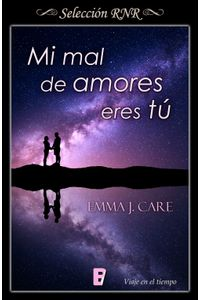 lib-mi-mal-de-amores-eres-tu-penguin-random-house-9788490697092