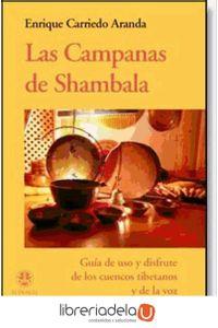 ag-las-campanas-de-shambala-guia-de-uso-y-disfrute-de-los-cuencos-tibetanos-y-de-la-voz-editorial-dilema-9788496079595