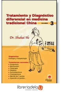 ag-tratamiento-y-diagnostico-diferencial-en-la-medicina-tradicional-china-3-editorial-dilema-9788496079045