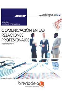 ag-comunicacion-en-las-relaciones-profesionales-certificados-de-profesionalidad-operaciones-auxiliares-de-servicios-administrativos-y-generales-editorial-cep-sl-9788468175997