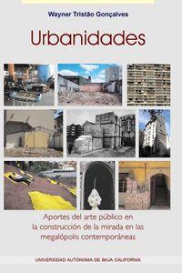urbanidades_aportes_del_arte_publico_en_la_construccion_de_la_mirada_en_las_megalopolis_contemporaneas_9786076071250_MEX_SILU3