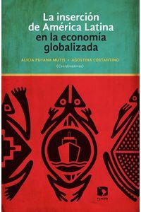 la_insercion_de_america_latina_en_la_economia_globalizada_9786079275914_MEX_SILU3