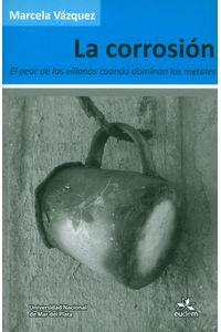 la-corrosion-el-peor-de-los-villanos-9789871921317-argentina-silu