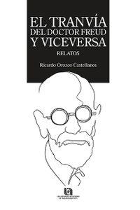 el_tranvia_del_doctor_freud_y_viceversa_relatos_9786078359967_MEX_SILU3