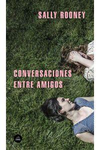 lib-conversaciones-entre-amigos-penguin-random-house-9788439734543