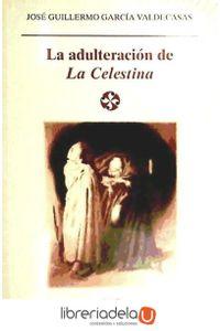 ag-la-adulteracion-de-la-celestina-castalia-ediciones-9788470398759