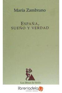 ag-espana-sueno-y-verdad-editora-y-distribuidora-hispano-americana-sa-edhasa-9788435027120
