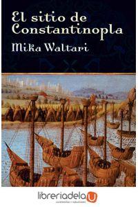 ag-el-sitio-de-constantinopla-la-caida-del-imperio-bizantino-editora-y-distribuidora-hispano-americana-sa-edhasa-9788435005944
