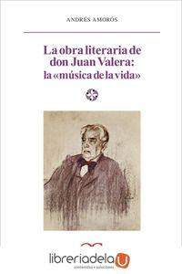 ag-la-obra-literaria-de-don-juan-valera-la-musica-de-la-vida-castalia-ediciones-9788497401517