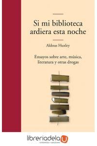 ag-si-mi-biblioteca-ardiera-esta-noche-editora-y-distribuidora-hispano-americana-sa-edhasa-9788435010405
