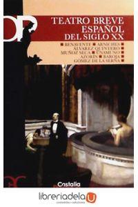 ag-teatro-breve-espanol-del-siglo-xx-castalia-ediciones-9788497403023