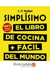 ag-simplisimo-el-libro-de-cocina-facil-del-mundo-100-recetas-nuevas-larousse-9788417273675