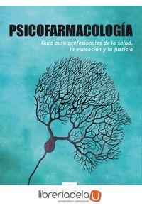 ag-psicofarmacologia-guia-para-profesionales-de-la-salud-la-educacion-y-la-justicia-eos-instituto-de-orientacion-psicologica-asociados-9788497278072