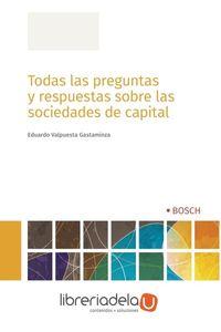ag-todas-las-preguntas-y-respuestas-sobre-las-sociedades-de-capital-bosch-9788490903506