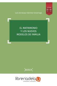 ag-el-matrimonio-y-los-nuevos-modelos-de-familia-bosch-9788490903520