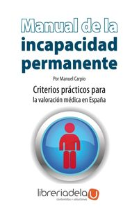 ag-manual-de-incapacidad-permanente-criterios-practicos-para-la-valoracion-medica-en-espana-editorial-almuzara-9788496710627