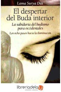 ag-el-despertar-del-buda-interior-la-sabiduria-del-budismo-para-occidentales-los-ocho-pasos-hacia-la-iluminacion-editorial-edaf-sl-9788441428348