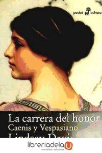 ag-la-carrera-del-honor-caenis-y-vespasiano-editora-y-distribuidora-hispano-americana-sa-edhasa-9788435019620