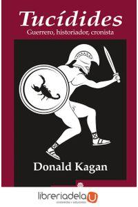 ag-tucidides-guerrero-historiador-cronista-editora-y-distribuidora-hispano-americana-sa-edhasa-9788435025836