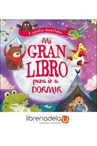 ag-mi-gran-libro-para-ir-a-dormir-8-cuentos-divertidos-san-pablo-editorial-9788428554787
