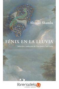 ag-fenix-en-la-lluvia-antologia-ediciones-del-oriente-y-del-mediterraneo-9788494875908