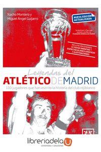 ag-leyendas-del-atletico-de-madrid-lid-editorial-empresarial-sl-9788417277611