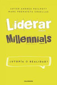lib-liderar-millennials-utopia-o-realidad-penguin-random-house-9788417483951