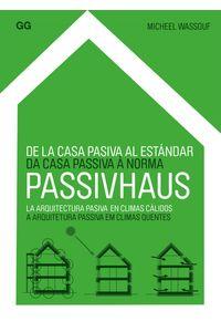 lib-de-la-casa-pasiva-al-estandar-passivhaus-editorial-gustavo-gili-9788425226366