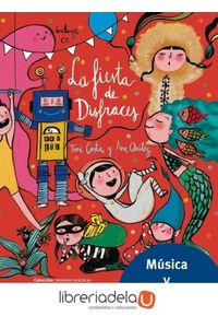 ag-la-fiesta-de-disfraces-la-fiesta-de-disfraces-a-sense-of-music-sl-bellaterra-musica-ed-9788493902964