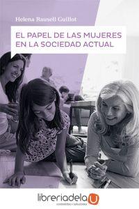 ag-papel-de-las-mujeres-en-la-sociedad-actual-bachillerato-santillana-educacion-sl-9788414104255