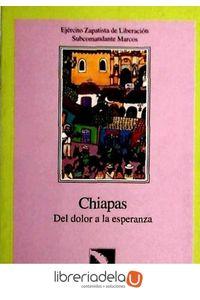 ag-chiapas-del-dolor-a-la-esperanza-cyan-proyectos-editoriales-9788481981001