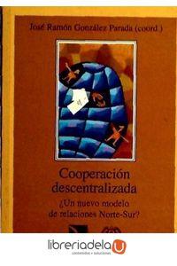 ag-cooperacion-descentralizada-un-nuevo-modelo-de-relaciones-nortesur-los-libros-de-la-catarata-9788483190258