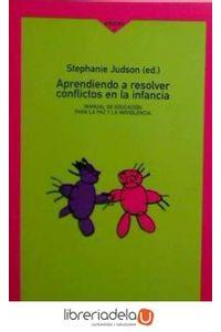 ag-aprendiendo-a-resolver-conflictos-en-la-infancia-manual-de-educacion-para-la-paz-y-la-no-violencia-los-libros-de-la-catarata-9788483190722