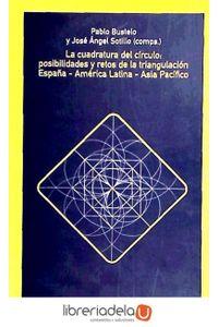 ag-la-cuadratura-del-circulo-posibilidades-y-retos-de-la-triangulacion-espanaamerica-latinaasia-pacifico-los-libros-de-la-catarata-9788483191477