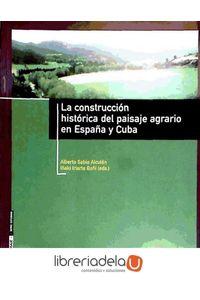 ag-la-construccion-historica-del-paisaje-agrario-en-espana-y-cuba-los-libros-de-la-catarata-9788483191569