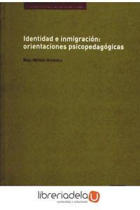 ag-identidad-e-inmigracion-orientaciones-pedagogicas-los-libros-de-la-catarata-9788483192054