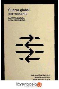 ag-guerra-global-permanente-la-nueva-cultura-de-la-inseguridad-los-libros-de-la-catarata-9788483192252
