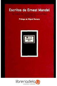 ag-escritos-de-ernest-mandel-el-lugar-del-marxismo-en-la-historia-y-otros-textos-los-libros-de-la-catarata-9788483192344