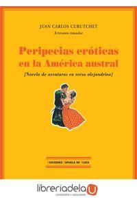 ag-peripecias-eroticas-en-la-america-austral-novela-de-aventuras-en-verso-alejandrino-ediciones-espuela-de-plata-9788496133150