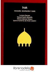 ag-irak-invasion-ocupacion-y-caos-los-libros-de-la-catarata-9788483192573