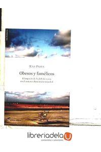 ag-obesos-y-famelicos-el-impacto-de-la-globalizacion-en-el-sistema-alimentario-mundial-los-libros-del-lince-sl-9788461224890