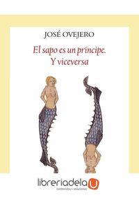 ag-el-sapo-es-un-principe-y-viceversa-editorial-funambulista-sl-9788496601550