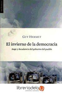 ag-el-invierno-de-la-democracia-auge-y-decadencia-del-gobierno-del-pueblo-los-libros-del-lince-sl-9788493653637
