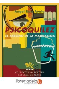 ag-psicoquilez-el-asesino-de-la-magdalena-ediciones-espuela-de-plata-9788496956339