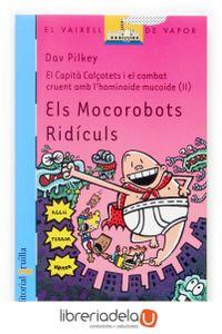 ag-el-capita-calcotets-i-el-combat-cruent-amb-lhominoide-mucoide-2-els-mocorobots-ridiculs-editorial-cruilla-sa-9788466114035