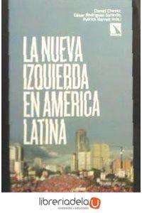 ag-la-nueva-izquierda-en-america-latina-los-libros-de-la-catarata-9788483193686