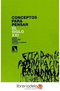 ag-conceptos-para-pensar-en-el-siglo-xxi-los-libros-de-la-catarata-9788483193525