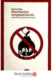 ag-movimientos-antiglobalizacion-que-son-que-quieren-que-hacen-los-libros-de-la-catarata-9788483193068